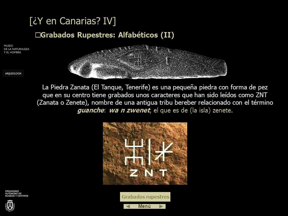 [¿Y en Canarias IV] Grabados Rupestres: Alfabéticos (II)